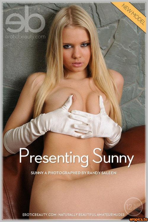 EroticBeauty Sunny A - Presenting | 4288 Pix | 116 Jpg | 01-09-2012
