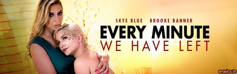 MommysGirl Skye Blue & Brooke Banner - Every Minute We Have Left - x35 - June 5, 2021
